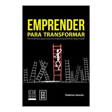 emprender-para-transformar-herramientas-para-una-comunidad-socialmente-responsable-9789587715811
