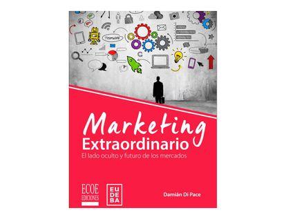 marketing-extraordinario-el-lado-oculto-y-futuro-de-los-mercados-9789587715880