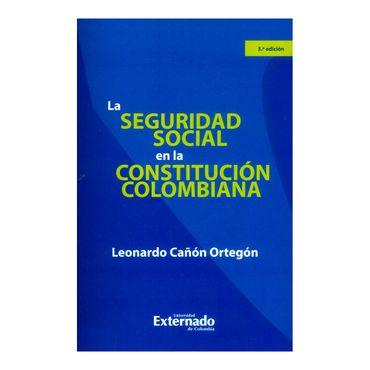 la-seguridad-social-en-la-constitucion-colombiana-3ra-edicion-9789587727869
