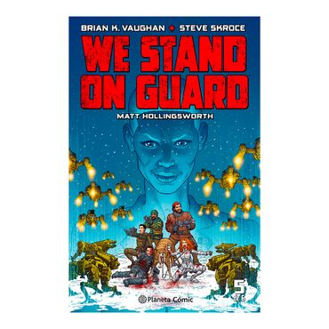 we-stand-on-guard-n-05-06-9788416816415