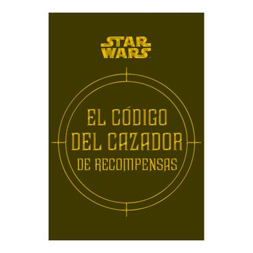 star-wars-el-codigo-del-cazador-de-recompesas-9788448018337