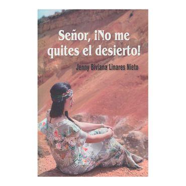 senor-no-me-quites-el-desierto--9789587627695