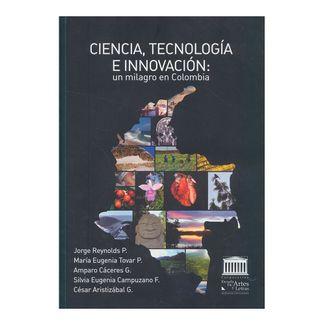 ciencia-tecnologia-e-innovacion-un-milagro-de-colombia-9789589986455