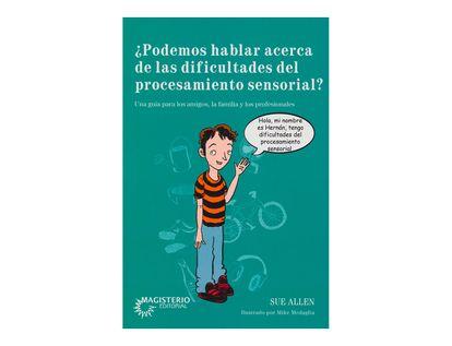 -podemos-hablar-acerca-de-las-dificultades-del-proccesamiento-sensorial--9789582012670