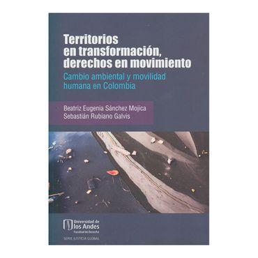 territorios-en-transformacion-derechos-en-movimiento-9789587745887