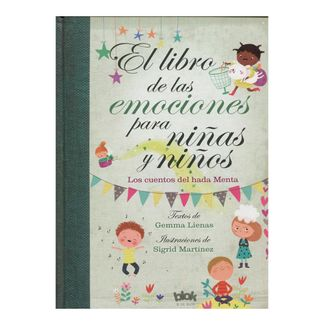 el-libro-de-las-emociones-para-ninas-y-ninos-los-cuentos-del-hada-menta-9788416712601