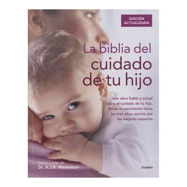 la-biblia-del-cuidado-de-tu-hijo-9788416220250