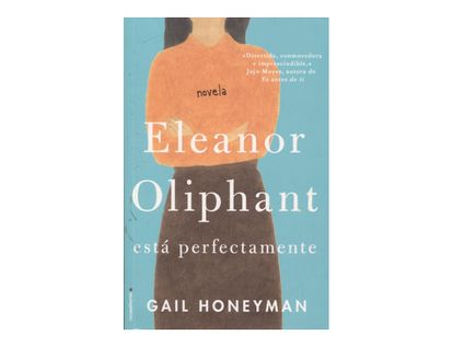 eleanor-oliphant-esta-perfectamente-9789588763361