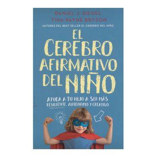 el-cerebro-afirmativo-del-nino-ayuda-a-tu-hijo-a-ser-mpas-resiliente-autonomo-y-creativo-9789585647213