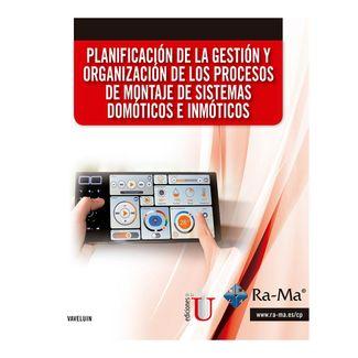 planificacion-de-la-gestion-y-organizacion-de-los-procesos-de-montaje-de-sistemas-domoticos-e-inmoticos-9789587627862