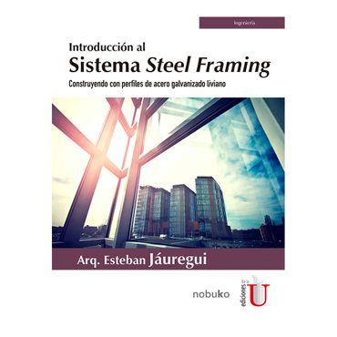 introduccion-al-sistema-steel-framing-construyendo-con-perfiles-de-acero-galvanizado-liviano-9789587627817