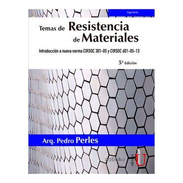temas-de-resistencia-de-materiales-5a-edicion-introduccion-a-nueva-norma-cirsoc-301-05-y-cirsoc-601-9789587627794