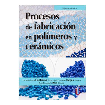 procesos-de-fabricacion-en-polimeros-y-ceramicos-9789587627428
