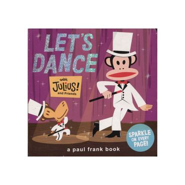 let-s-dance-with-julius-and-friends-9781452106373