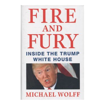 fire-and-fury-inside-the-trump-white-house-9781250158062