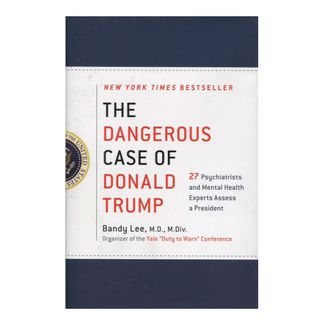 the-dangerous-case-of-donald-trump-9781250179456