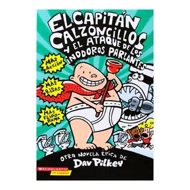 el-capitan-calzoncillos-y-el-ataque-de-los-inodoros-parlantes-9780439317368