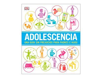 adolescencia-una-guia-sin-prejuicios-para-padres-e-hijos-9781465473776