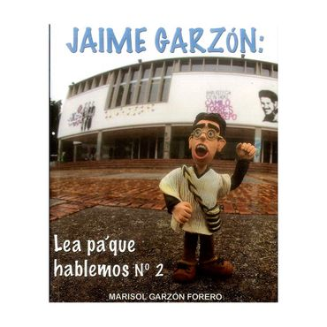 jaime-garzon-lea-pa-que-hablemos-no-2-9789584693938