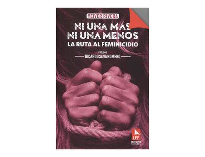 ni-una-mas-ni-una-menos-la-ruta-al-feminicidio-9789589130117