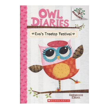 owl-diaries-1-eva-s-treetop-festival-9780545683623