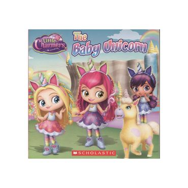 little-chamers-the-baby-unicorn-9781338112757