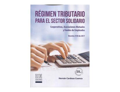regimen-tributario-para-el-sector-solidario-cooperativas-asociaciones-mutuales-y-fondos-de-empleados-9789587716726