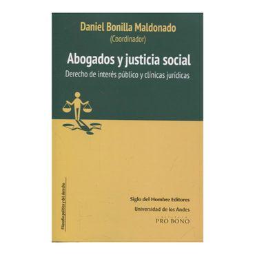 abogados-y-justicia-social-derecho-de-interes-publico-y-clinicas-juridicas-9789586654937