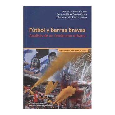 futbol-y-barras-bravas-analisis-de-un-fenomeno-urbano-9789586655071