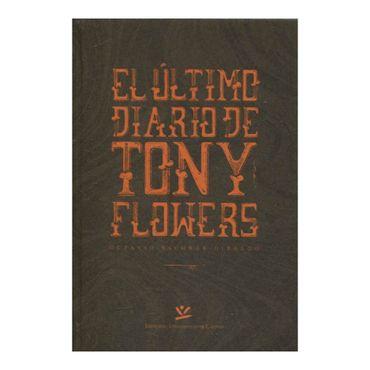 el-ultimo-diario-de-tony-flowers-9789587591552