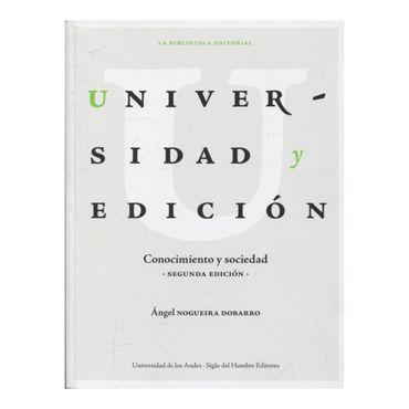 universidad-y-edicion-conocimiento-y-sociedad-9789587746150