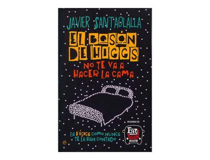 el-boson-de-higgs-no-te-va-a-hacer-la-cama-9789585423121