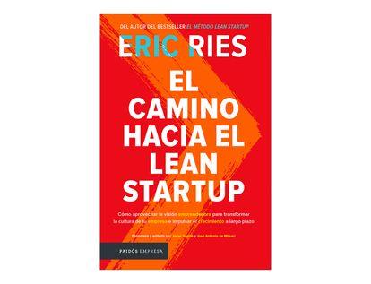 el-camino-hacia-el-lean-startup-9789584268501