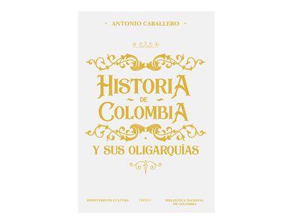 historia-de-colombia-y-sus-oligarquias-9789584268754