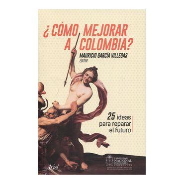 -como-mejorar-a-colombia--9789584268860