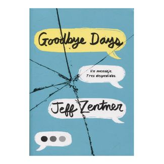 the-goodbye-days-un-mensaje-tres-despedidas-9789585407459
