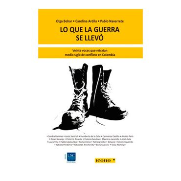 lo-que-la-guerra-se-llevo-veinte-voces-que-retratan-medio-siglo-de-conflicto-en-colombia-9789585472013