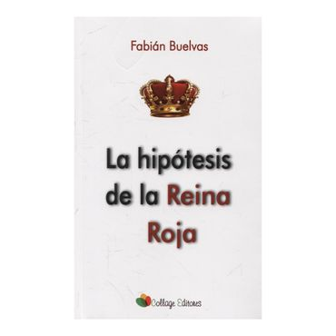 la-hipotesis-de-la-reina-roja-9789588900513