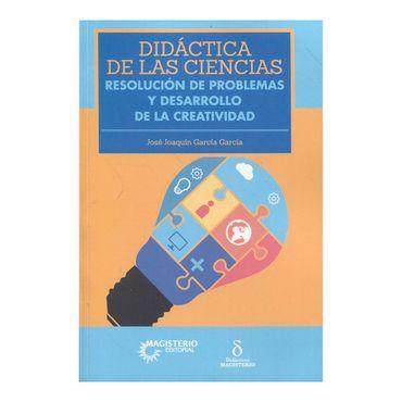 didactica-de-la-ciencias-resolucion-de-problemas-y-desarrollo-de-la-creatividad-9789582006792