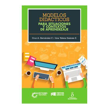modelos-didacticos-para-situaciones-y-contextos-de-aprendizaje-9789582012984