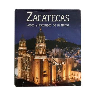 zacatecas-voces-y-estampas-de-la-tierra-9788497856195