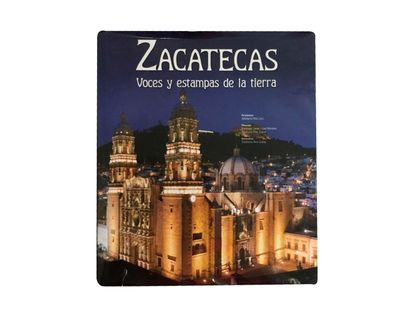 zacatecas-voces-y-estampas-de-la-tierra-9788497856195