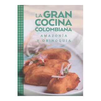 la-gran-cocina-colombiana-amazonia-y-orinoquia-9789584247070