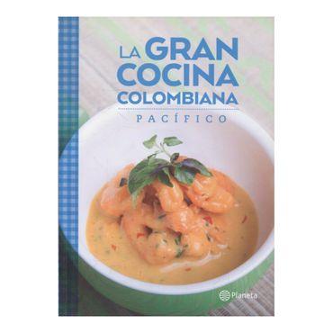 la-gran-cocina-colombiana-pacifico-9789584247094