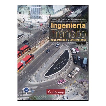 ingenieria-de-transito-fundamentos-y-aplicaciones-9a-ed-9789587784152