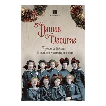 damas-oscuras-cuentos-de-fantasmas-de-escritoras-victorianas-eminentes-9788417115302