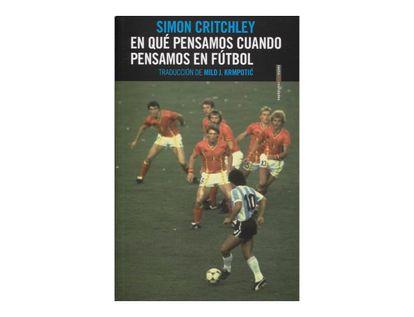 en-que-pensamos-cuando-pensamos-en-futbol-9789586655187