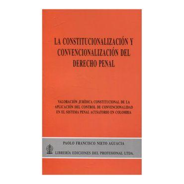 constitucionalizacion-y-convencionalizacion-del-derecho-penal-9789587073096