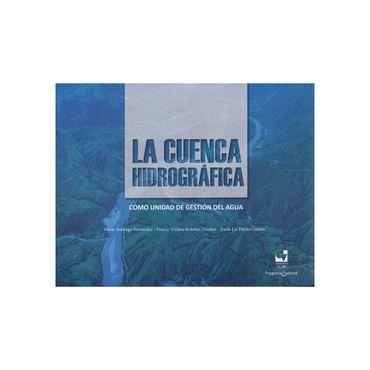 la-cuenca-hidrografica-como-unidad-de-gestion-del-agua-9789587655490