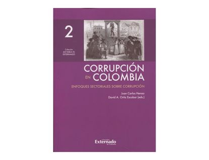 corrupcion-en-colombia-tomo-ii-enfoques-sectoriales-sobre-corrupcion-9789587728767